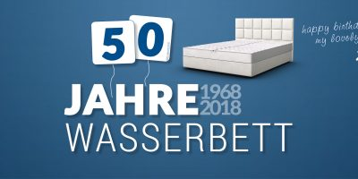 50 Jahre Wasserbett! Happy Birthday my lovely sweetheart!